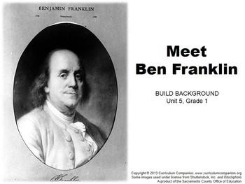 CA Treasures Meet Ben Franklin Grade 1 Unit 5 (Common Core