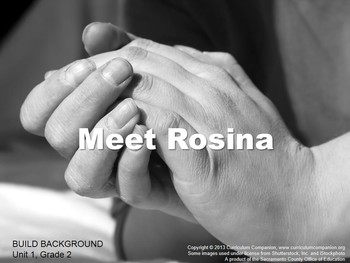 CA Treasures Meet Rosina Grade 2 Unit 1 (Common Core Standards)
