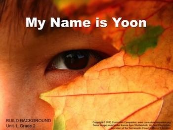 CA Treasures My Name is Yoon Grade 2 Unit 1 (Common Core S