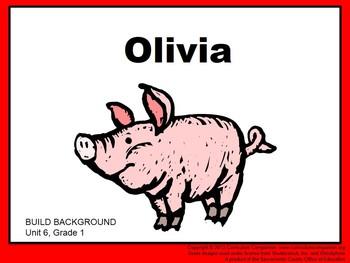 CA Treasures Olivia Grade 1 Unit 6 (Common Core Standards)