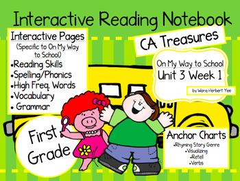 CA Treasures • On My Way to School• Interactive Notebook •