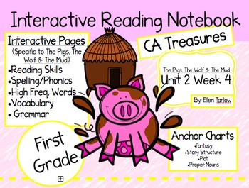 CA Treasures • Pigs, The Wolf & The Mud • Interactive Notebook • Unit 2 Week 4