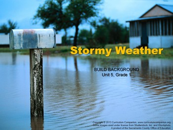 CA Treasures Stormy Weather Grade 1 Unit 5 (Common Core St