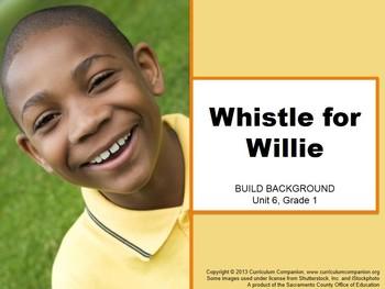 CA Treasures Whistle for Willie Grade 1 Unit 6 (Common Core Standards)