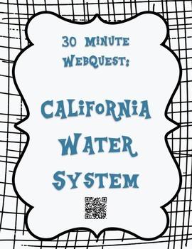 CA Water System 30 Minute WebQuest