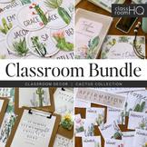 CACTUS Classroom Decor - Complete BUNDLE
