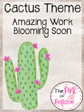 CACTUS THEME Amazing Work Blooming Soon sign