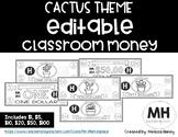 CACTUS THEME - Classroom Money - EDITABLE