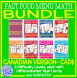 CAD$ Fast Food Menu Math with the Canadian Dollar- Money Math Center
