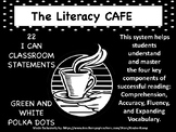 "The Literacy CAFE Board ""22 I Can Statements"" black & white polka-dot"
