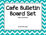 CAFE Bulletin Board Set - Upper Elementary