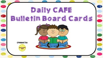 CAFE (Daily 5 Bulletin Board Cards)