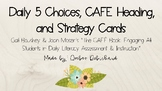 Daily 5 Choices, CAFE Headings and Strategy Cards