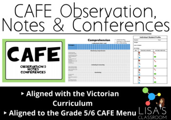 CAFE Observation, Notes and Conferences (Grade 5/6)
