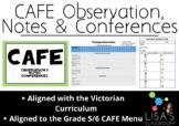CAFE Observation, Notes and Conferences (Grade 5/6)