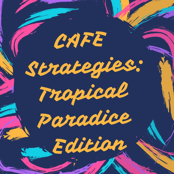 CAFE Strategies: Tropical Paradise