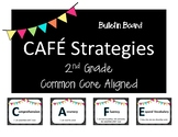 CAFE Strategies for 2nd Grade - Common Core Aligned - Bulletin Board