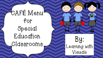 CAFE for the Special Education Classroom