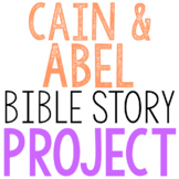 CAIN AND ABEL: Bible Story Brochure Project Activity