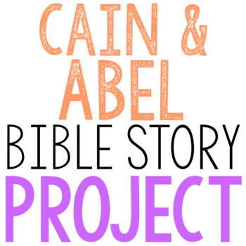 c9ac7103c81 CAIN AND ABEL  Bible Story Brochure Project Activity by The Lilac ...