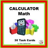 CALCULATOR MATH  Task Cards  Use Calculators  Multi-Step  Gr 5-6 CORE