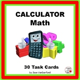 CALCULATOR MATH  Task Cards  Use Calculators  Multi-Step  Gr 5-6 CORE