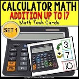 """CALCULATOR MATH Task Cards - Addition Up To 17 """"Task Box Filler"""" for Autism"""