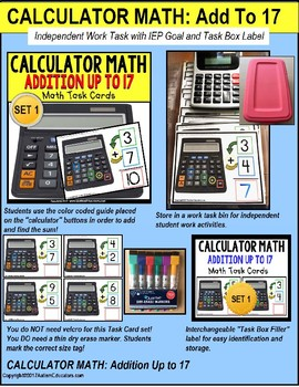 "CALCULATOR MATH Task Cards - Addition Up To 17 ""Task Box Filler"" for Autism"