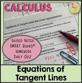 Calculus: Equations of Tangent Lines and Linear Approximations