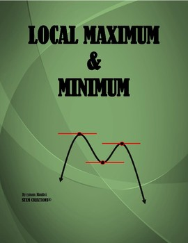 CALCULUS: LOCAL MAXIMUM AND LOCAL MINIMUM