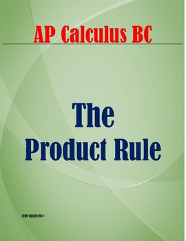 CALCULUS: FINDING A DERIVATIVE BY USING THE PRODUCT RULE