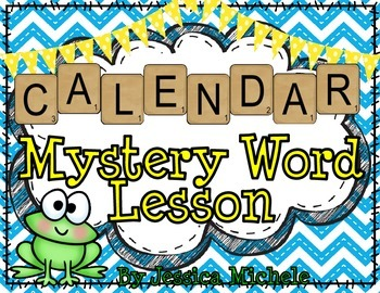 """CALENDAR"" Mystery Word Lesson {Making Words}"