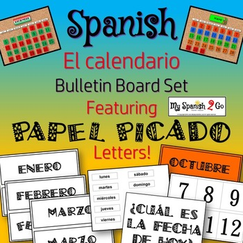 CALENDAR: Spanish Calendario Bulletin Board Featuring PAPEL PICADO Letters!
