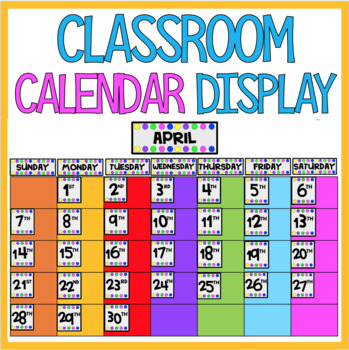 CALENDAR Whole Class Display