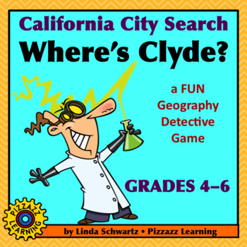 NEW! CALIFORNIA CITY SEARCH • WHERE'S CLYDE?