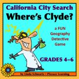 CALIFORNIA CITY SEARCH • WHERE'S CLYDE?