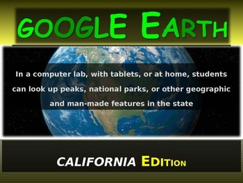 """""""CALIFORNIA"""" GOOGLE EARTH Engaging Geography Assignment (PPT & Handouts)"""