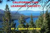 CALIFORNIA FUN LEARNING PACKET (FUN SOCIAL STUDIES, READING, SOME SPANISH)