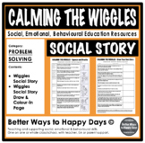 CALMING THE WIGGLES - Social Story - Problem Solving Resources