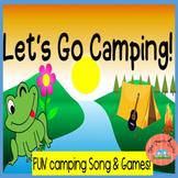 CAMPING GAMES AND SONGS!!  Fun for any class!