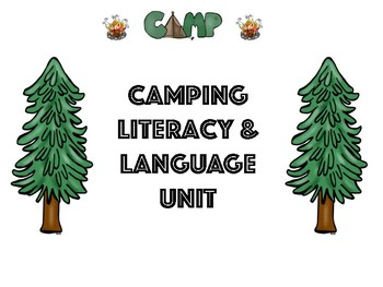 CAMPING Literacy and Language Unit