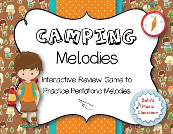 CAMPING Melodies! Interactive Melodic Practice Game - Re/Pentatonic