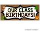 CAMPING THEME Class Birthdays