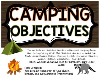 CAMPING THEME Objectives/Focus Headers