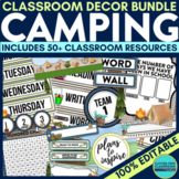 CAMPING THEME Classroom Decor - EDITABLE Clutter-Free Classroom Decor BUNDLE