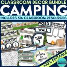 CAMPING THEME Classroom Decor - EDITABLE Clutter-Free Classroom Decor BUNDLE