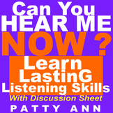 Oral Communication Listening Skills = CAN YOU HEAR ME NOW? Discussion Pointers!