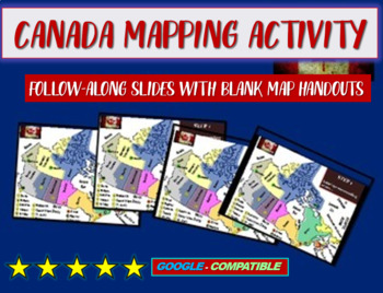 CANADA Map Activity - follow-along PowerPoint with blank m