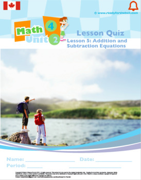 CANADA Math 4: Algebra: L5: Addition and Subtraction Equations Quiz