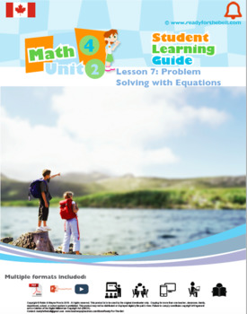 CANADA Math 4: Algebra: Patterns and Relations: L7: Probl Solv with Equations